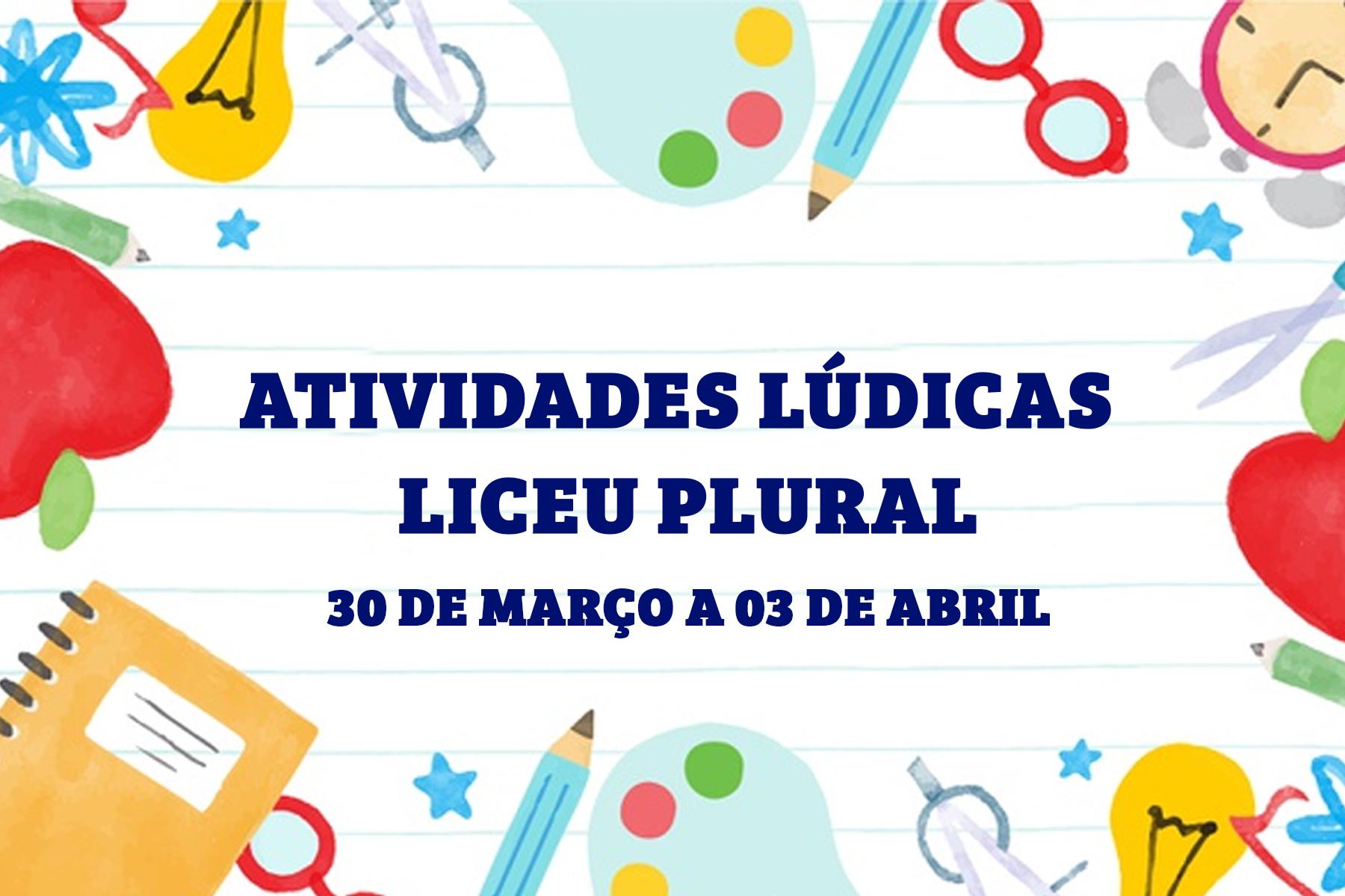 ATIVIDADES LÚDICAS | Liceu Plural