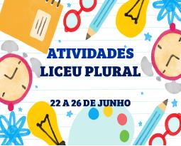 ATIVIDADES | LICEU PLURAL – 22 A 26 DE JUNHO