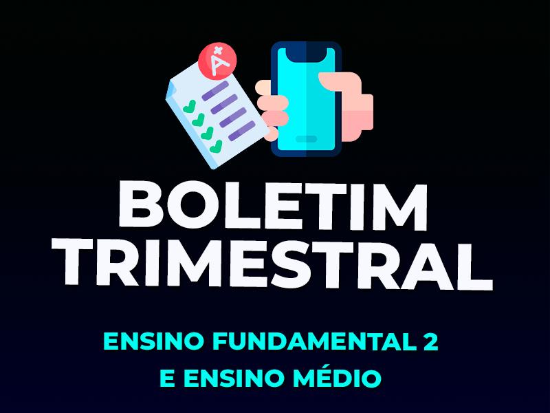 ACESSO| BOLETIM TRIMESTRAL – EF2 E EM