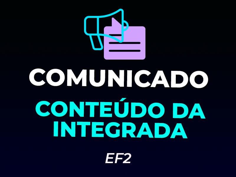 Conteúdo Integrada 2º TRI | Ensino Fundamental 2