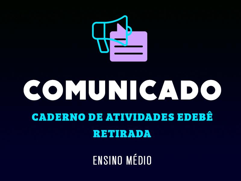 RETIRADA CADERNO DE ATIVIDADES EDEBÊ
