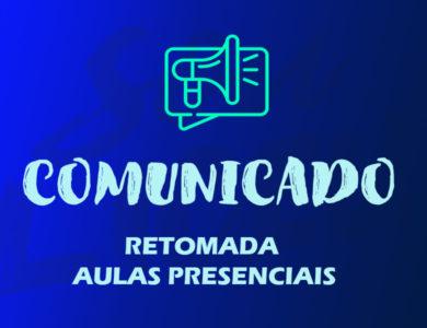 RETOMADA AULAS PRESENCIAIS