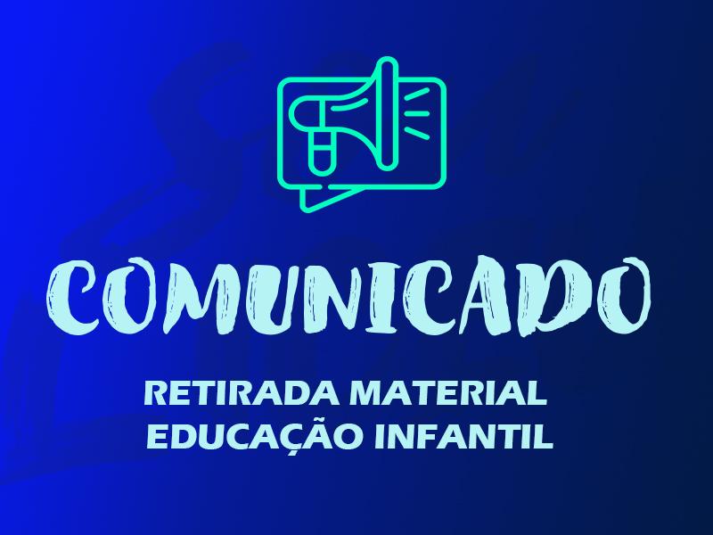 Retirada Material | Educação Infantil