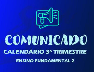 CALENDÁRIO 3º TRI| ENSINO FUNDAMENTAL 2